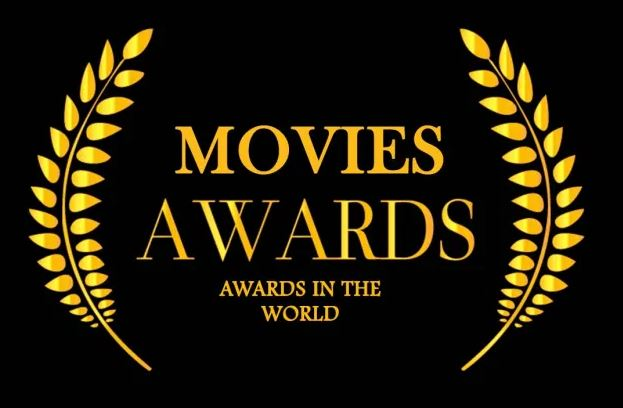 Top Movies Awards In The World